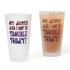 My Auntie and I got in trouble toda Drinking Glass