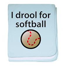 I Drool For Softball baby blanket