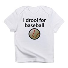 I Drool For Baseball Infant T-Shirt