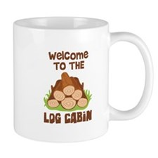 Welcome TO THE LOG CABiN Mugs