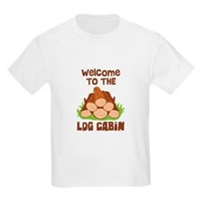 Welcome TO THE LOG CABiN T-Shirt