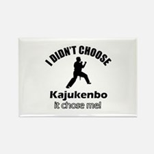 I didn't choose Kajukenbo Rectangle Magnet