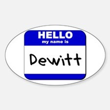 hello my name is dewitt Oval Decal