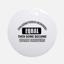 Home Brewers Designs Ornament (Round)