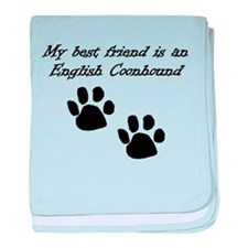 My Best Friend Is An English Coonhound baby blanke