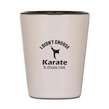 I didn't choose Karate Shot Glass