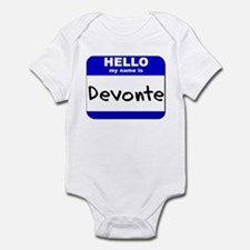 hello my name is devonte  Infant Bodysuit
