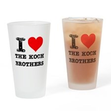 I Love The Koch Brothers Drinking Glass