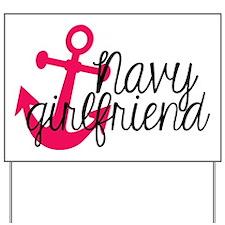 Navy Girlfriend Yard Sign
