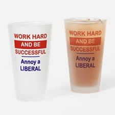WORK HARD AND BE SUCCESSFUL ANNOY A Drinking Glass