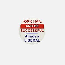 WORK HARD AND BE SUCCESSFUL ANNOY A LI Mini Button
