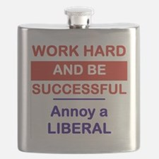 WORK HARD AND BE SUCCESSFUL ANNOY A LIBERAL Flask