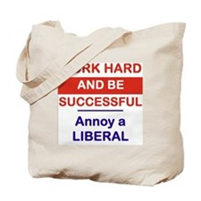 WORK HARD AND BE SUCCESSFUL ANNOY A LIBER Tote Bag
