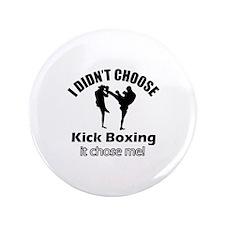 "I didn't choose Kickboxing 3.5"" Button"