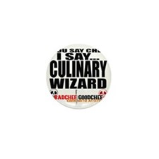 I am a Culinary Wizard Mini Button