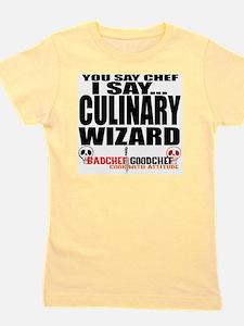 I am a Culinary Wizard Girl's Tee