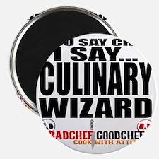 I am a Culinary Wizard Magnet