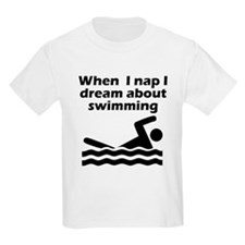 I Dream About Swimming T-Shirt