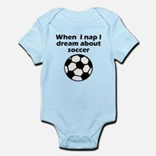 I Dream About Soccer Body Suit