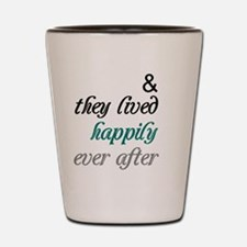 Happily Ever After Shot Glass