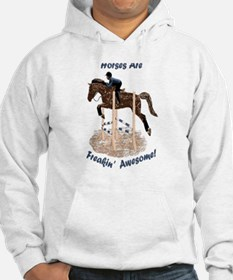 Horses Are Freakin' Awesome Hoodie