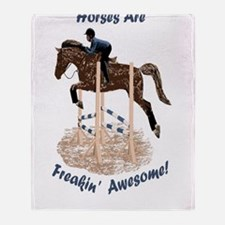 Horses Are Freakin' Awesome Throw Blanket