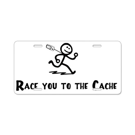 Geocaching - Race you to th Aluminum License Plate