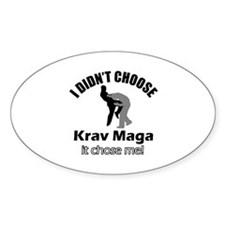I didn't choose Krav Maga Decal