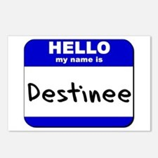 hello my name is destinee  Postcards (Package of 8