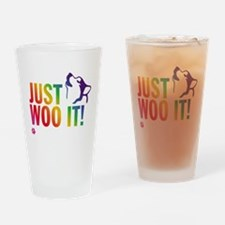 JUST WOO IT! Drinking Glass