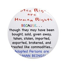 Adotee Rights are Human Rights Round Ornament