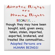 Adotee Rights are Human Rights Tile Coaster