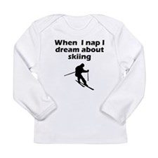 I Dream About Skiing Long Sleeve T-Shirt