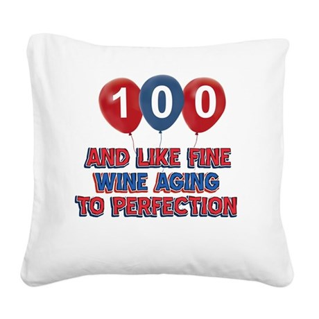 100th year birthday designs Square Canvas Pillow