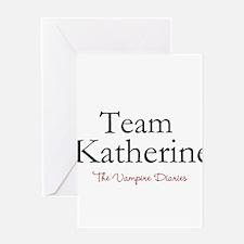 Team Katherine Greeting Cards