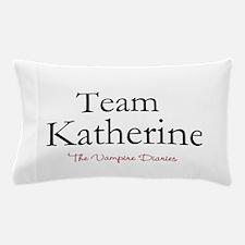 Team Katherine Pillow Case