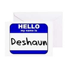 hello my name is deshaun  Greeting Cards (Package