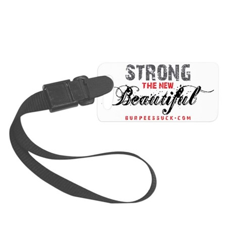 STRONG THE NEW BEAUTIFUL - WHITE Small Luggage Tag