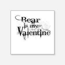 Bear is my Valentine Sticker