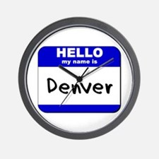 hello my name is denver  Wall Clock