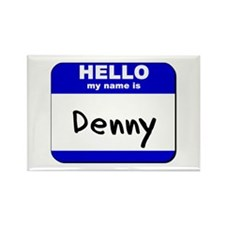 hello my name is denny Rectangle Magnet