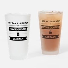 Movie Quotes And Sarcasm Drinking Glass