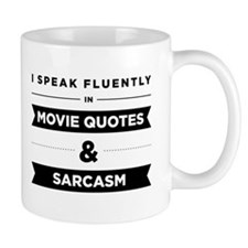 Movie Quotes And Sarcasm Small Mug