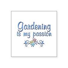 "Gardening Passion Square Sticker 3"" x 3"""