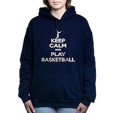 Keep Calm and Play Basketball Hooded Sweatshirt