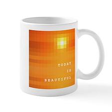 Today is Beautiful Mugs