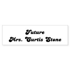Future Mrs. Curtis Stone Bumper Bumper Sticker