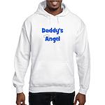 Daddy's Angel - Blue Hooded Sweatshirt