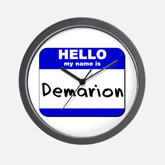hello my name is demarion  Wall Clock
