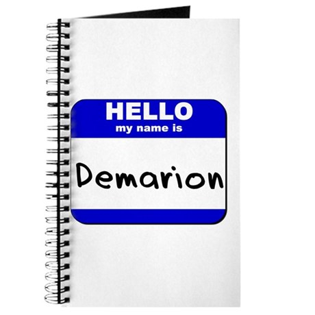 hello my name is demarion Journal